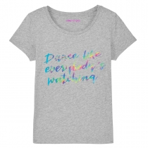 Dance Like Everybody's Watching T-Shirt Grey