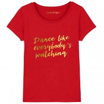Dance Like Everybody's Watching T-Shirt Red
