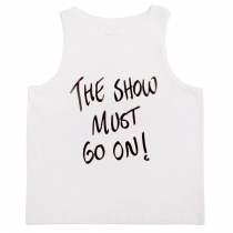 The Show Must Go On Sleeveless T-Shirt